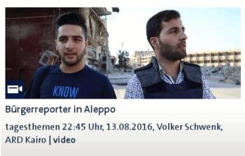 """ARD - Die """"vertrauenswürdigen"""" Medienaktivisten der Öffentlich-Rechtlichen in Aleppo"""