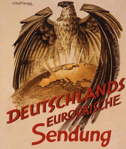 Nationalsozialistisches Propagandaplakat zum deutschen Machtanspruch in Europa, um 1941